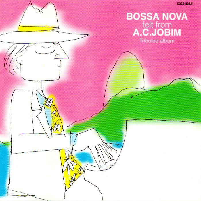 Bossa nova felt from A.C. Jobim