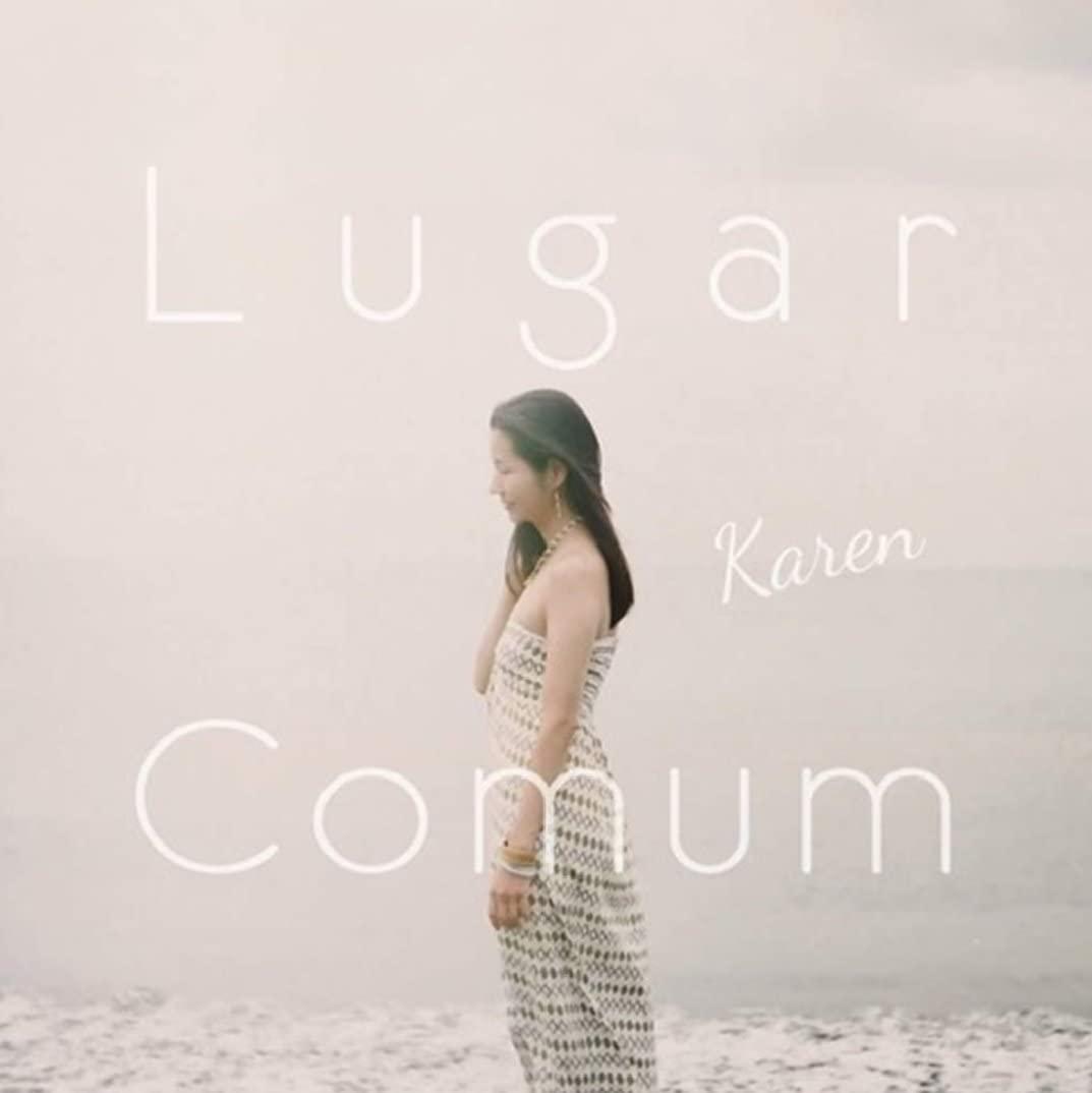 Lugar Comum / Karen